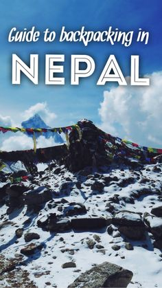 The ultimate guide to backpacking in Nepal!