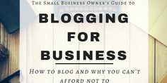 Top 5 Business Blogging Essentials (And What to Avoid)