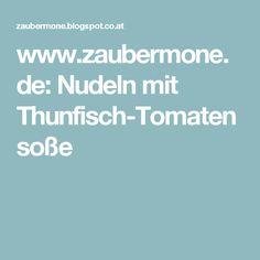 www.zaubermone.de: Nudeln mit Thunfisch-Tomatensoße
