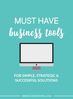 Must Have Business Tools for Running a Successful Online Business — Studio Krystal