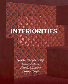 Interiorities. Njideka Akunyili Crosby, Leonor Antunes, Henrike Naumann, Adriana Varejão - Ausstellung bis 29.11.19 - 29.03.20