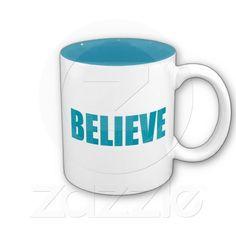 Aqua Believe Coffee Mugs