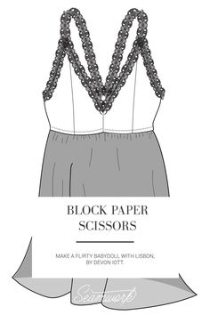 Make a flirty babydoll slip with Block, Paper, Scissors  |  Seamwork Magazine