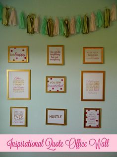 Blush Pink, Mint + Gold Inspirational Quote Office Wall