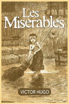 Les Miserables - Les Misérables (translated variously from French as The Miserable Ones, The Wretched, The Poor Ones, The Wretched Poor, The Victims) (1862) is a novel by French author Victor Hugo, and among the best-known novels of the 19th centu