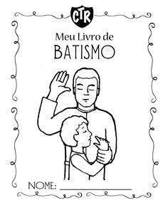 """Fiz um livrinho de batismo para as crianças na minha Primaria. Sempre procure as ideias dos outros e depois faço minha """"versão"""". rsrsrs. Gos..."""