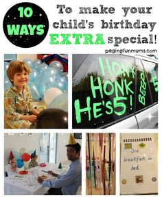 10 ways to make your child's birthday EXTRA special #kids #birthday