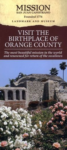 Come check out the Mission San Juan Capistrano! Stuff To Do, Things To Do, Mission San Juan Capistrano, Visit San Diego, Transportation Services, Travel Brochure, Brochures, Orange County, Travel Ideas