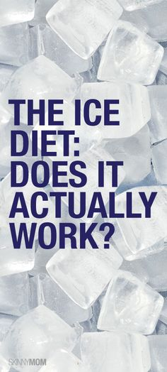 Get the skinny on the ice diet, and if it can really help you lose weight!