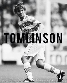 #Tomlinson hes come so far love him so much