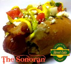 The Sonoran: Refried Beans, Bacon, Pico De Gallo, Queso Cotija, Yellow Mustard and Jalapeno Sauce on a Bolillo Roll