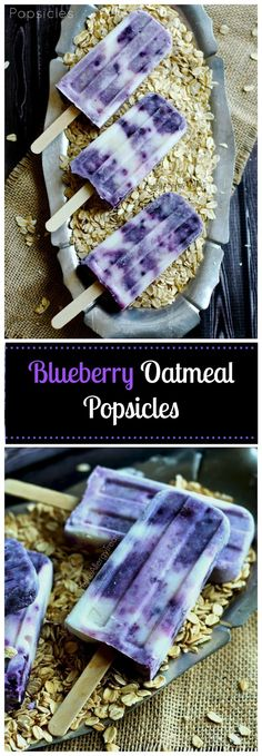 Popsicle with Blueberry Oatmeal (gluten free Vegan Option) Breakfast as a popsicle! Even sweetened with maple syrup like hot oatmeal.