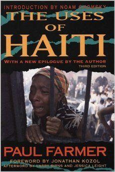 The Uses of Haiti: Paul Farmer, Noam Chomsky, Jonathan Kozol: