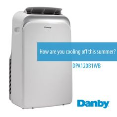 Cool down this summer with a Danby Air conditioner #home #airconditioner #danbyappliance