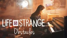 Life is Strange OST - Obstacles - Syd Matters - Emotional Piano Version Piano Cover, Kalimba, Life Is Strange, Love Of My Life, Music, Tutorials, Play, Game, Artist