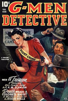 G-Men Detective 1943 Fall cover Pulp Magazine, Magazine Covers, Pulp Fiction Book, Cartoon Books, G Man, Adventure Movies, Pulp Art, Comic Art, Colorful Shirts