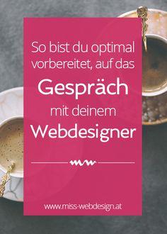 So bereitest du dich optimal auf das Gespräch mit deinem Webdesigner vor, damit deine Website ein voller Erfolg wird. | miss-webdesign.at