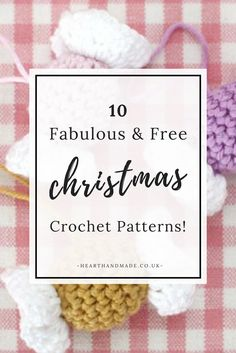 10 Fabulous and Free Crochet Patterns For Christmas time!
