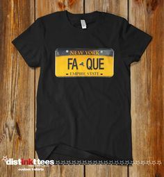 FA-QUE T-shirt New York T-shirt Festival Shirt Music Festival T shirt Funny New York Shirt New York License Plate by DISTINKTTEES on Etsy