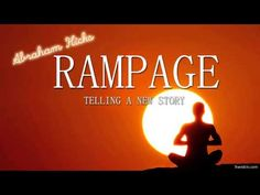 Abraham Hicks - RAMPAGE - Tell A New Story