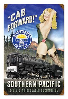 Railroad Pin-up Girl Southern Pacific Locomotive Tin Metal Sign Reproduction - American Yesteryear Metal Signs Poster Vintage, Vintage Travel Posters, Locomotive, Vintage Advertisements, Vintage Ads, Propaganda Enganosa, Etiquette Vintage, Train Posters, Train Art