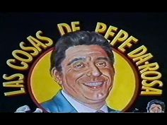 Las cosas de Pepe da Rosa - YouTube