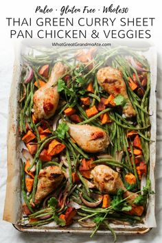 Healthy, dinner has never been easier with these Thai Green Curry Paleo Sheet Pan Chicken & Vegetables. So simple to make and clean up is a breeze! **asparugus instead of green beans Paleo Recipes, Real Food Recipes, Chicken Recipes, Paleo Ideas, Chicken Meals, Healthy Chicken, Delicious Recipes, Free Recipes, Healthy Meals For Two