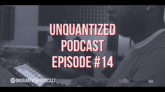 #UnQuantized #14 R.I.P. Prodigy | New Jay Z Album | Ryan Leslie a Pioneer via @YouTube #Producers #ProducersPodcast #MusicProduction #Sounds #SoundDesign #Beatmaking #Gears #Soundoracle #Triza