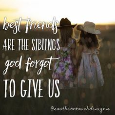 Country girls have the best friendships! #Friends #bff #Quotes #Inspirational