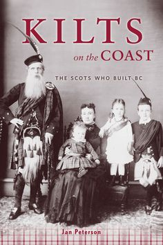 The Scots in British Columbia, Canada