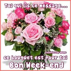 "Recherche ""week end"" sur PicMix Bon Weekend, Week End Humour, Bouquet, Montage Photo, Beautiful Roses, Floral Wreath, Blog, Images, Day"