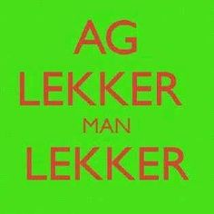 lekker is so 'n lekker woord Afrikaans Success quotes Quotes Successful people Daily inspiration quotes Marketing quotes Career quotes Robert kiyosaki Tony robbins Self improvement quotes Dream quotes Napoleon hill Inspirational quotes Life quotes Love quotes Wisdom quotes Dream Quotes, Love Quotes, Funny Quotes, Inspirational Quotes, South African Rugby, Career Quotes, Success Quotes, Words Quotes, Wisdom Quotes