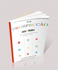 Único livro que ensina desde o início como fazer prospecção de clientes
