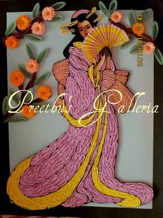Preethu's Galleria: First UAE Quilling Exhibition - Japanese Lady