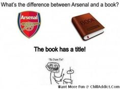 Mega Troll: Difference Between Arsenal and A Book???