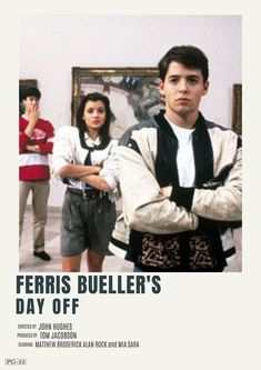 ferris bueller's day off - Top-Trends Iconic Movie Posters, Minimal Movie Posters, Iconic Movies, Good Movies, Ferris Bueller, George Peppard, Movies Quotes, Indie Movies, Comedy Movies