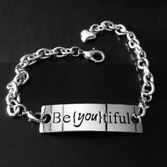 Inspirational bracelet Be (you) tiful inspirational bracelet Jewelry Bracelets