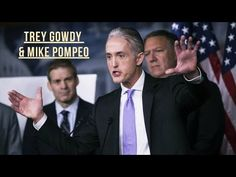 Trey Gowdy & Mike Pompeo - 'Hillary Clinton Is Morally Reprehensible'