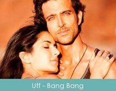 Bang Bang Uff Tere Dil Mai Song, Lyrics, Video, Audio, Full HD Video, Free Bang Bang Movie Song, Uff Tere Dil MaiSong Lyrics, Bang Bang Movie, Uff Tere Dil