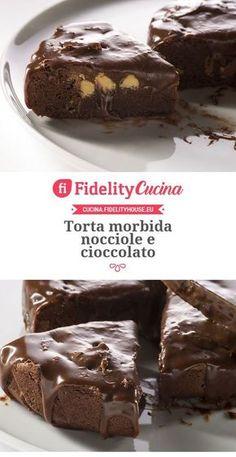 Torta morbida nocciole e cioccolato
