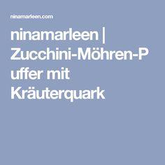 ninamarleen | Zucchini-Möhren-Puffer mit Kräuterquark