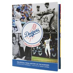 Los Angeles Dodgers: From Coast to Coast - The Official Visual History of the Dodgers - MLB.com Shop