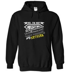 No, Im Not Superhero Im Some Thing Even More Powerfull I Am ARTHURS  - T Shirt, Hoodie, Hoodies, Year,Name, Birthday T Shirts, Hoodies. Check price ==► https://www.sunfrog.com/Names/No-I-Black-40339842-Hoodie.html?41382 $40