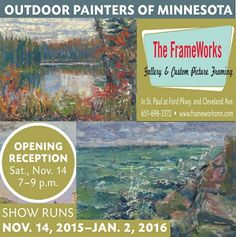 This Sat.11/14, 6-8 pm, Frameworks opening featuring my new work, Silver Reflections & Windbound Harbor.  St. Paul Highland Park neighborhood @ Ford Pkwy & Cleveland Avenue. Outdoor Painters of MN show continues through Jan 2, 2016.