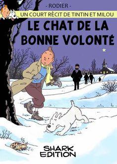 Tintín - Le chat de la bonne volonté // The Cat of Goodwill? Comic Book Artists, Comic Books, Album Tintin, Captain Haddock, Historia Universal, Lucky Luke, Bd Comics, Comic Covers, Animal Drawings