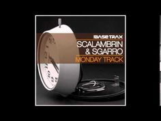 Monday Track -  Scalambrin & Sgarro