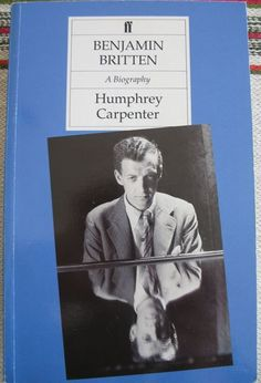 Humphrey Carpenter; Benjamin Britten, A Biography