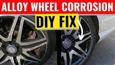 Attempting to clean and repair my Diamond cut alloy wheels covered in corrosion and scratched, is it possible to do a DIY job and simply refurbish them at ho. Cleaning Diy, Diy Cleaning Products, Wheel Cover, Alloy Wheel