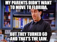 An image tagged memes,jerry seinfeld,funny,jokes Jerry Seinfeld, Seinfeld Festivus, Funny Jokes, Hilarious, Laugh Track, King Of Queens, Great Comedies, Serenity Now, Moving To Florida