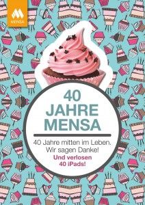 Mensa_40_Jahre_A5_Karte_Front Mensa, White Out, 40 Years, Passion, Things To Do, Cards, Life